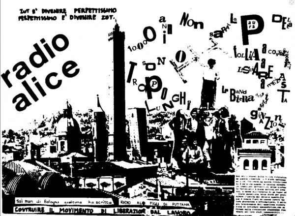 Manifesto di Radio Alice, dal sito radioalice.org.
