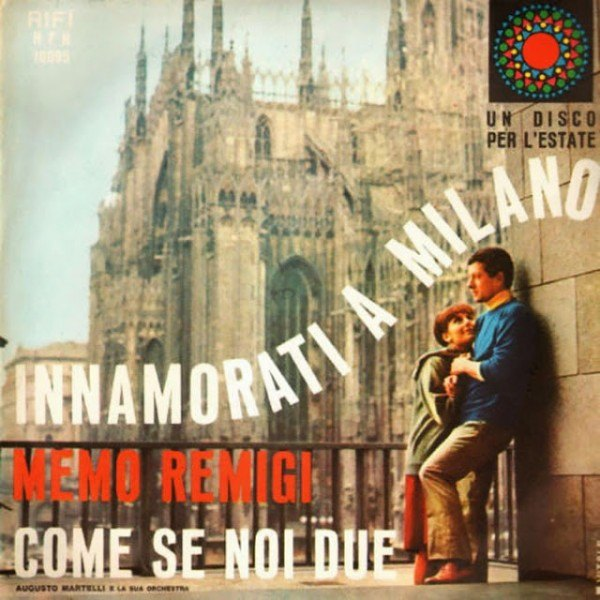 1965 - Memo Remigi - Innamorati a Milano